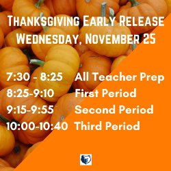Thanksgiving Early Release Schedule